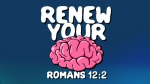 Romans-12-2-Renew-Your-Mind